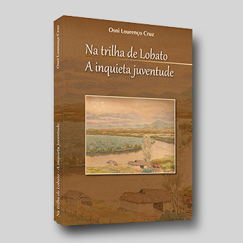 Livro Na trilha de Lobato - A inquieta juventude
